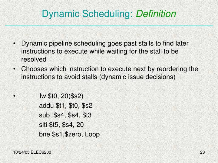 Dynamic Scheduling:
