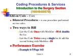 coding procedures services introduction to the surgery section 10040 6997919
