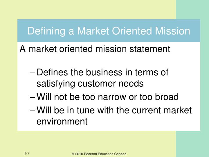 Defining a Market Oriented Mission