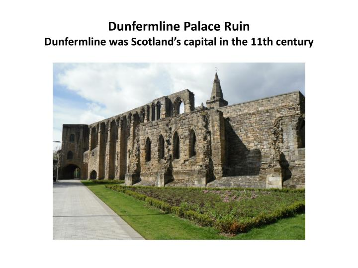 Dunfermline Palace Ruin