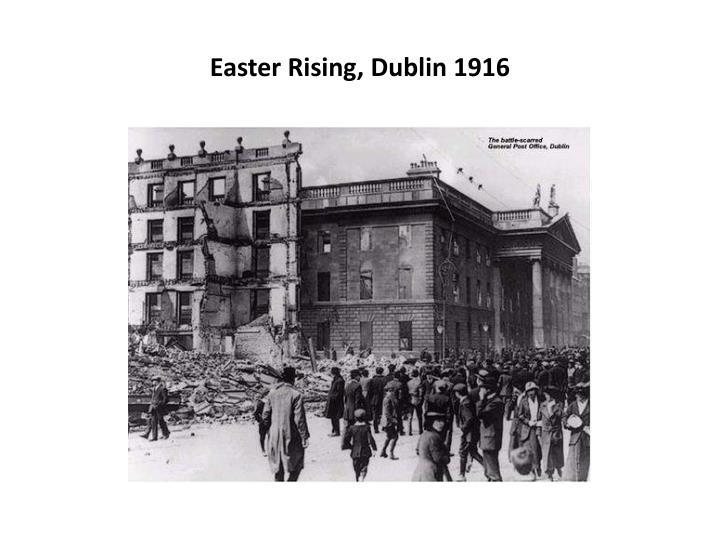 Easter Rising, Dublin 1916