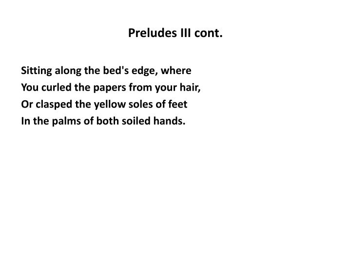 Preludes III cont