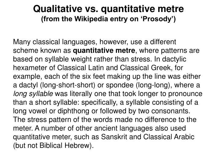 Qualitative vs. quantitative metre