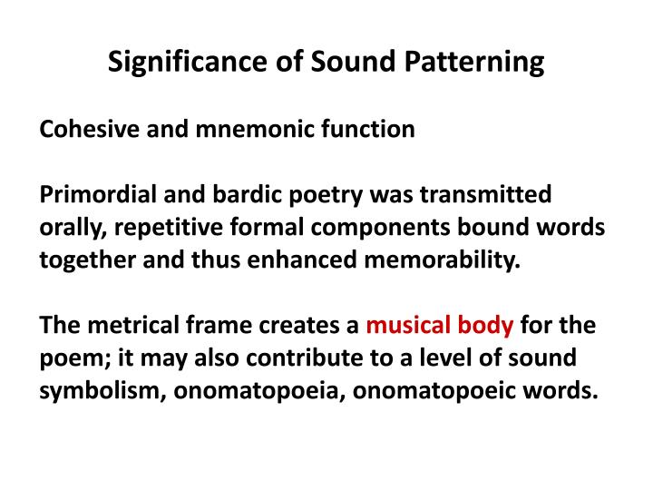 Significance of Sound Patterning