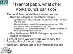 if i cannot patch what other workarounds can i do
