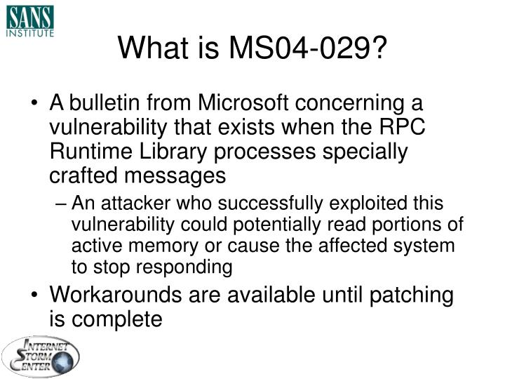 What is MS04-029?