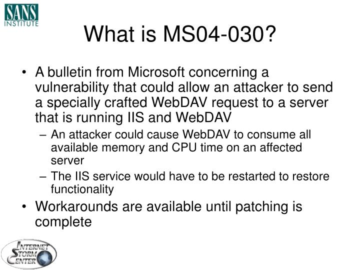What is MS04-030?