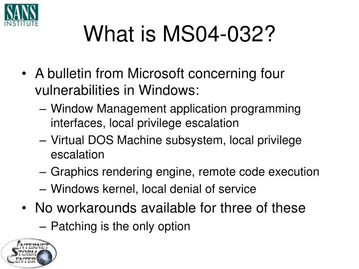 What is MS04-032?