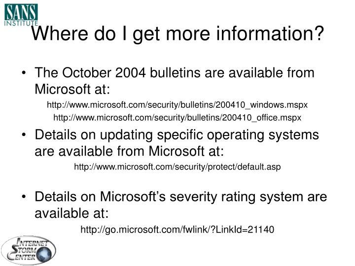 Where do I get more information?