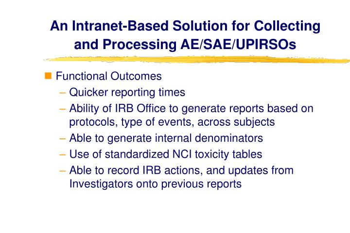 An Intranet-Based Solution for Collecting and Processing AE/SAE/UPIRSOs