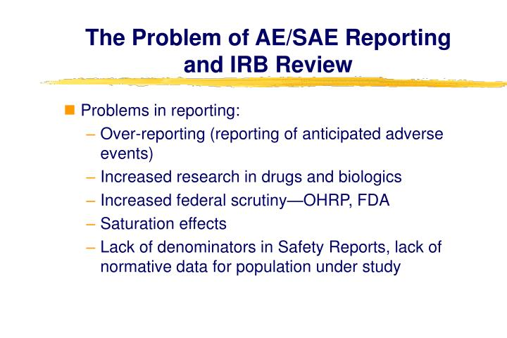 The Problem of AE/SAE Reporting and IRB Review