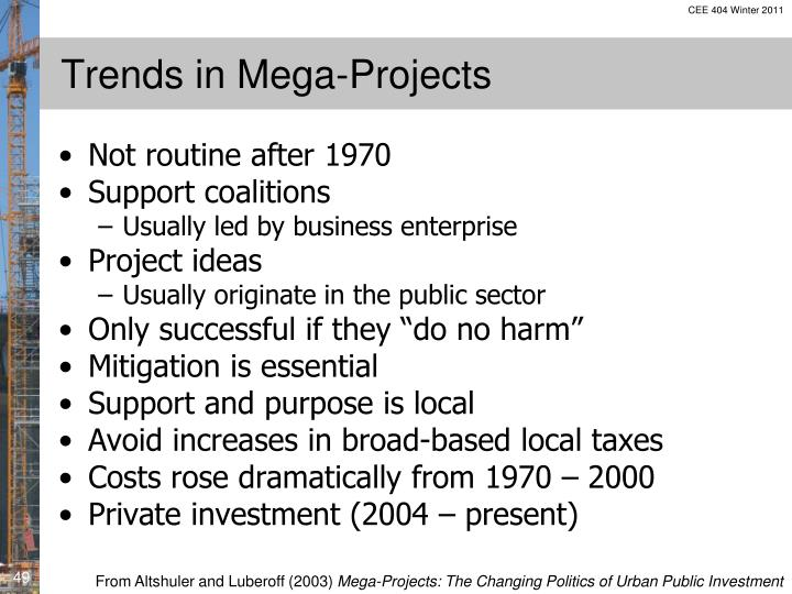 Trends in Mega-Projects