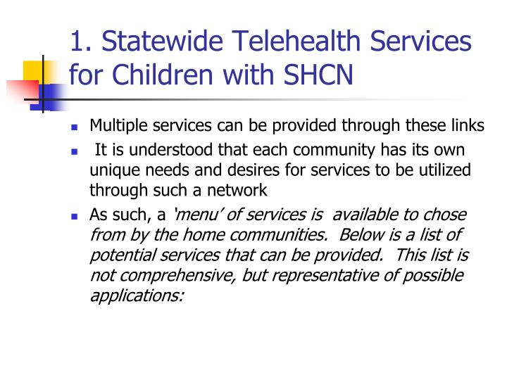 1. Statewide Telehealth Services for Children with SHCN