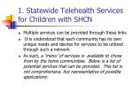 1 statewide telehealth services for children with shcn