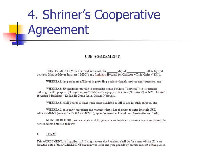 4. Shriner's Cooperative Agreement