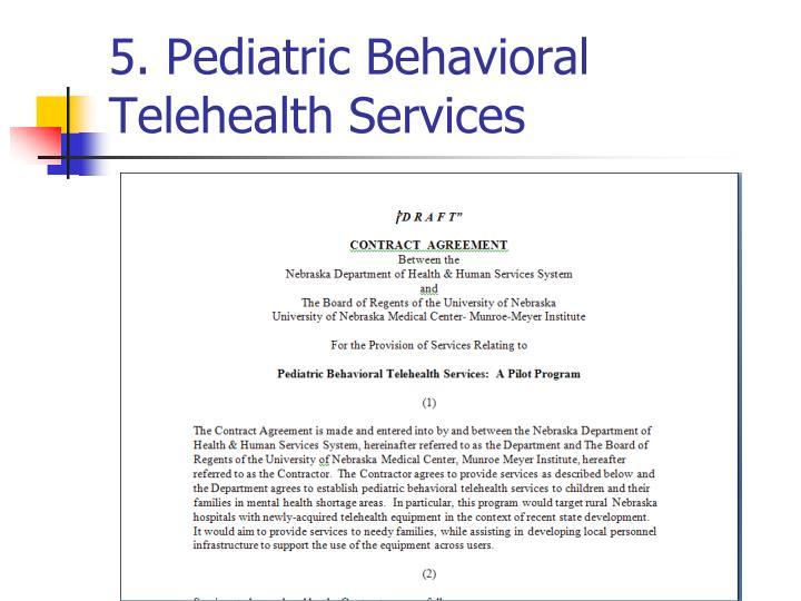 5. Pediatric Behavioral Telehealth Services