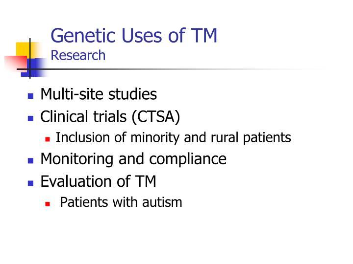 Genetic Uses of TM