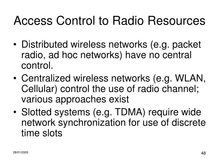 Access Control to Radio Resources