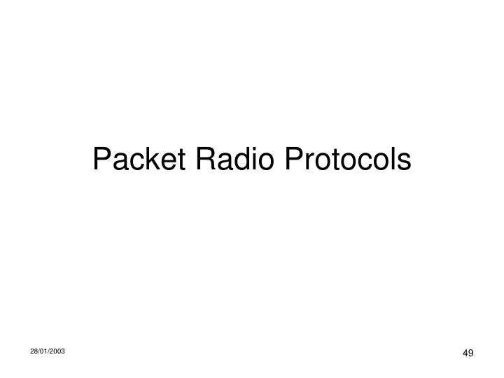 Packet Radio Protocols