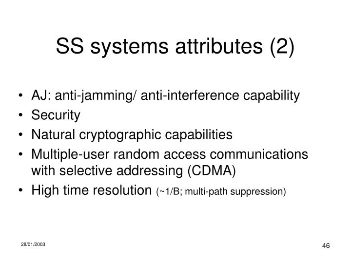 SS systems attributes (2)