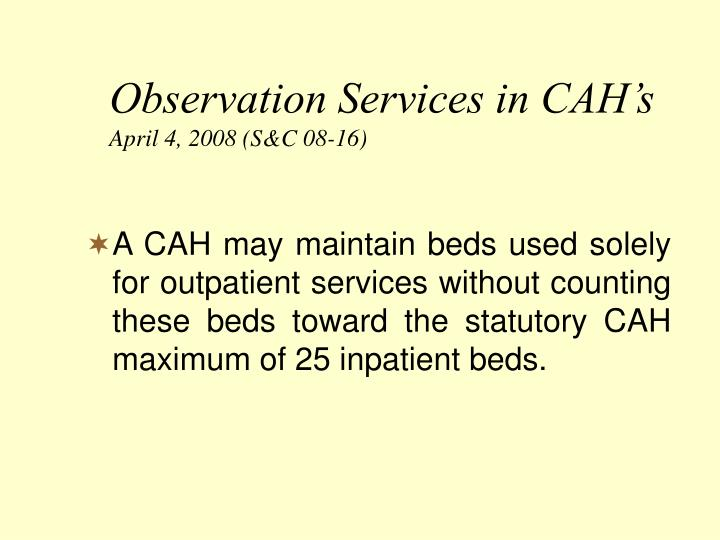 Observation Services in CAH's