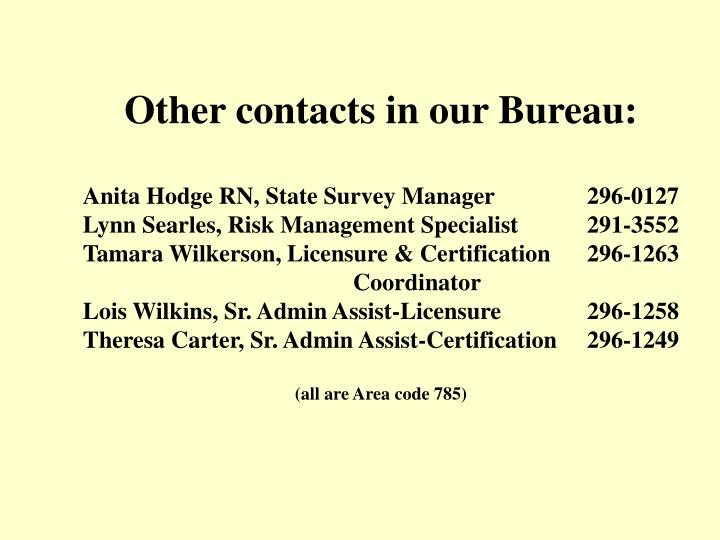 Other contacts in our Bureau: