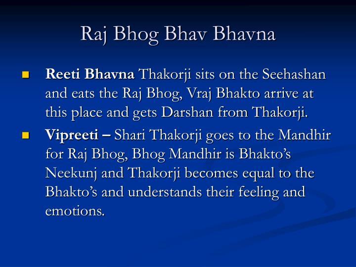 Raj Bhog Bhav Bhavna