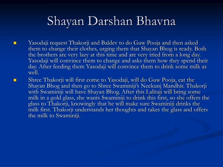 Shayan Darshan Bhavna