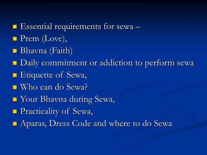 Essential requirements for sewa –