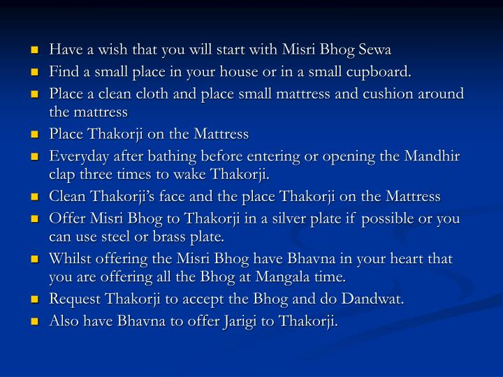 Have a wish that you will start with Misri Bhog Sewa
