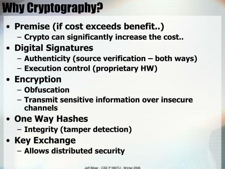 Why Cryptography?