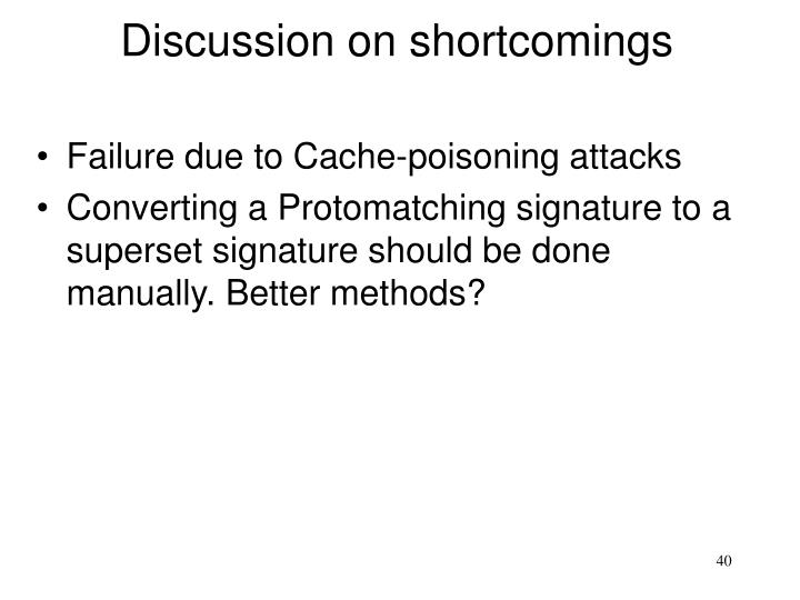 Discussion on shortcomings