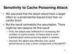 sensitivity to cache poisoning attack