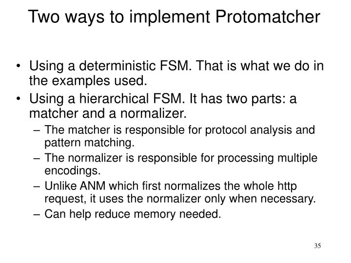 Two ways to implement Protomatcher