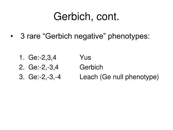 Gerbich, cont.