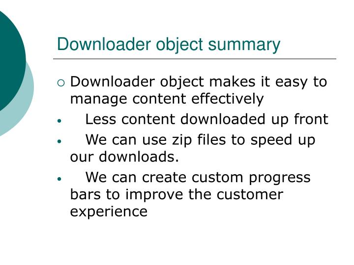 Downloader object summary