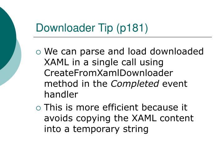 Downloader Tip (p181)