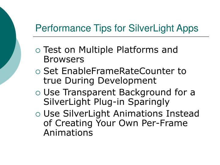 Performance Tips for SilverLight Apps