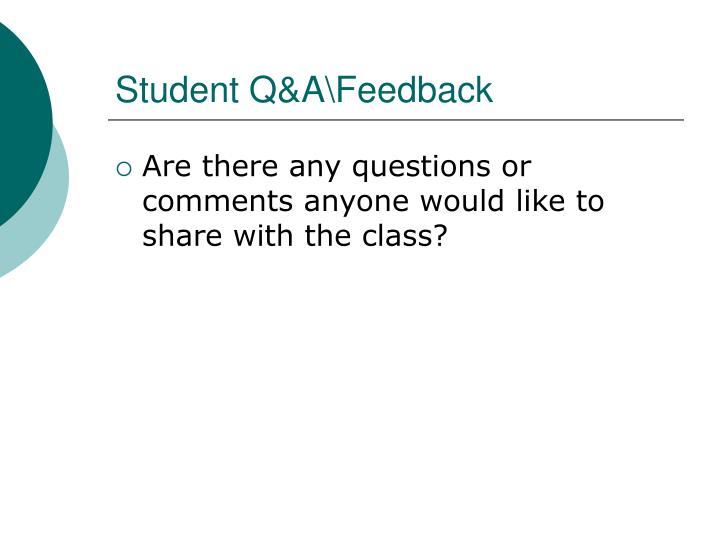 Student Q&A\Feedback