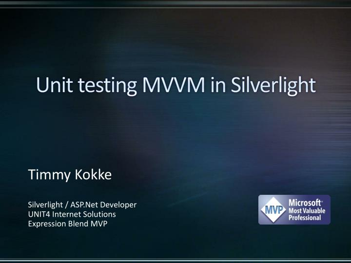 unit testing mvvm in silverlight