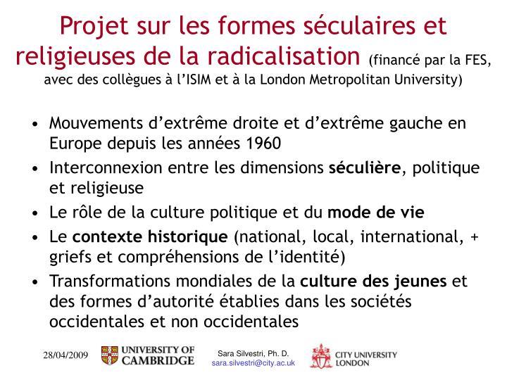 Projet sur les formes séculaires et religieuses de la radicalisation
