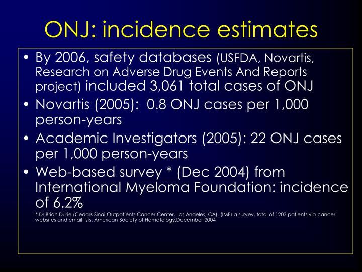 ONJ: incidence estimates