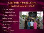 california administrators thailand summer 2005