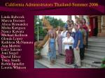 california administrators thailand summer 2006