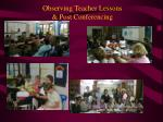 observing teacher lessons post conferencing