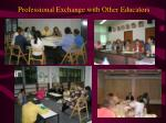 professional exchange with other educators1
