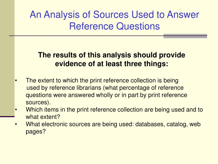 An Analysis of Sources Used to Answer