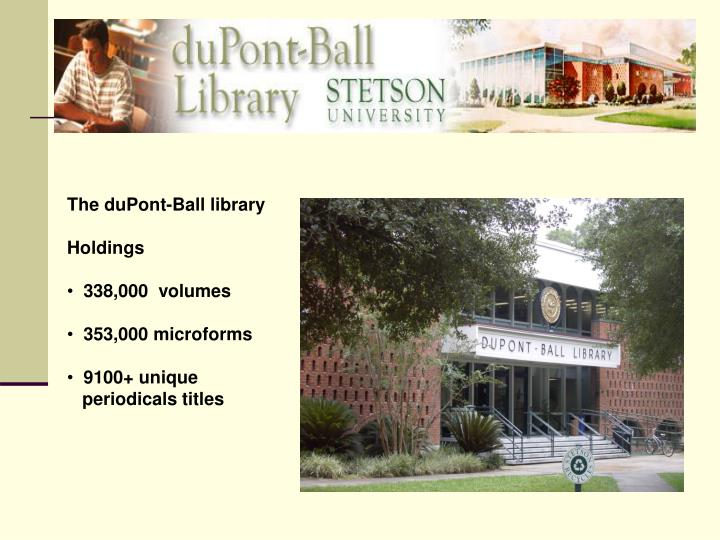 The duPont-Ball library