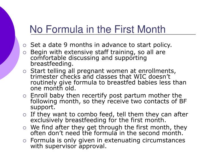 No Formula in the First Month