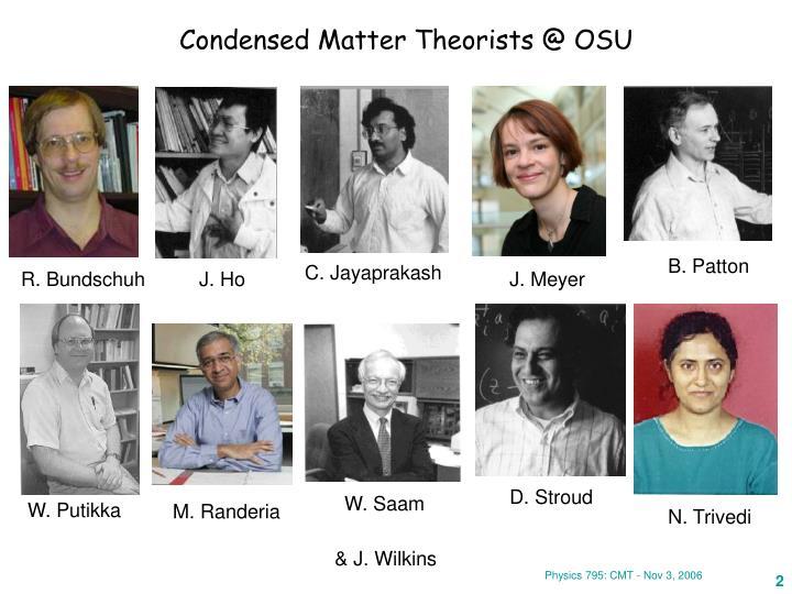 Condensed Matter Theorists @ OSU